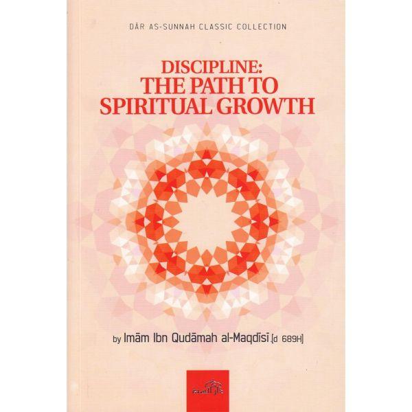Discipline The Path to Spiritual Growth