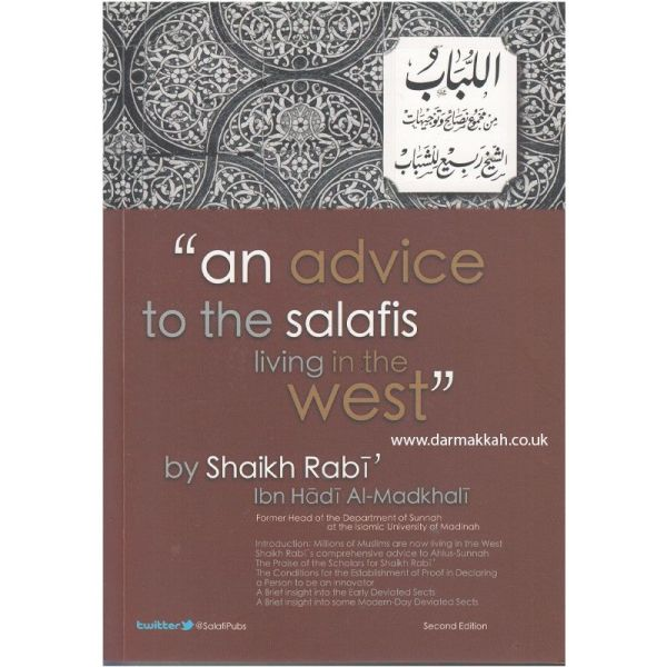 An advice to the salafis living in the west (Salafi Publications)