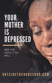 your-motheris-depressed