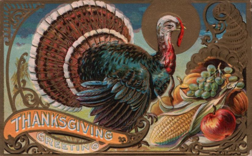 A Thanksgiving Greeting from 1908!