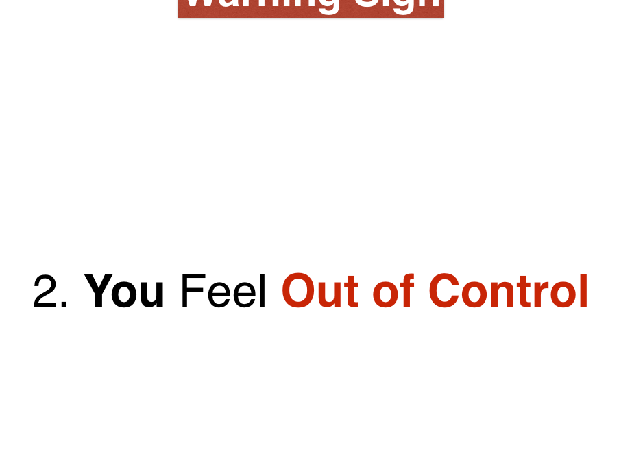 Software Team Trouble Sign #2: You Feel Out of Control