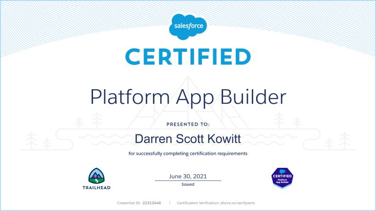 Platform App Builder Certification for Darren S. Kowitt