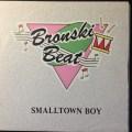 Smalltown Boy by Bronski Beat