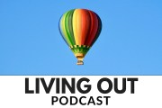 Subscribe to Living OUT Podcast Darren Stehle