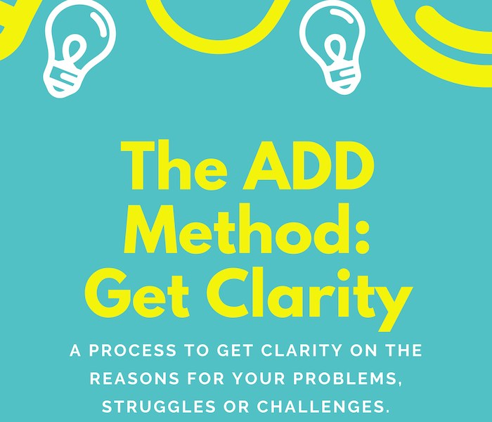 The ADD Method – Get Clarity By Darren Stehle 700x800
