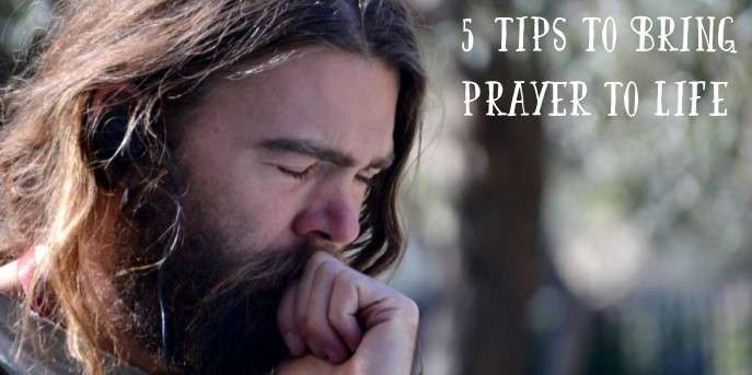 5-Tips-to-Bring-Prayer-to-Life