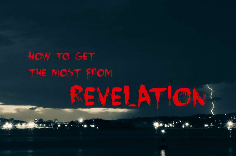 How you can get the most from Revelation