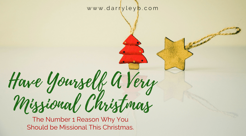 Have Yourself A Very Missional Christmas