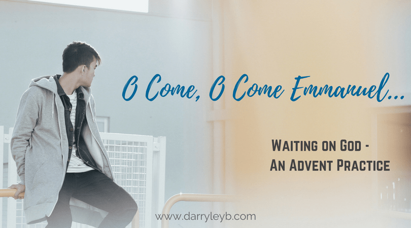 Waiting on God - An Advent Practice