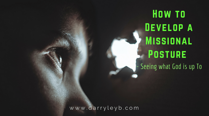 How-to-Develop-a-Missional-Posture