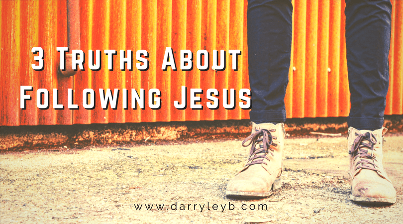 3-Truths-About-Following-Jesus