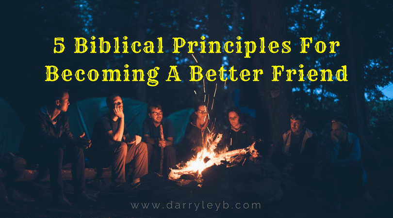 5-Biblical-Principles-For-Becoming-A-Better-Friend