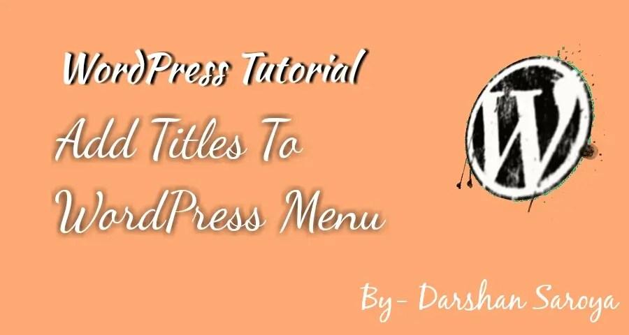 Add Title Attribute in WordPress Navigation Menus