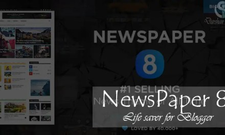 NewsPaper 8 – Life saver for Blogger