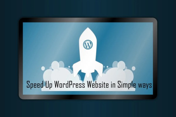 Speed Up WordPress Website in Simple ways
