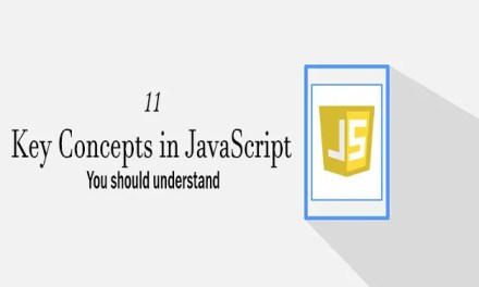 11 Key Concepts in JavaScript You should understand