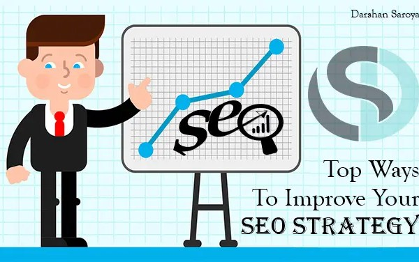 Top Ways to improve your SEO strategy