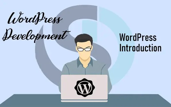 WordPress Theme Development Guide WordPress Introduction