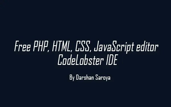 Top 7: best free web development ide for javascript, html and css.
