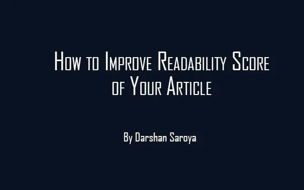 How to Improve Readability Score of Your Article