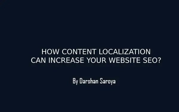 HOW-CONTENT-LOCALIZATION-CAN-INCREASE-YOUR-WEBSITE-SEO