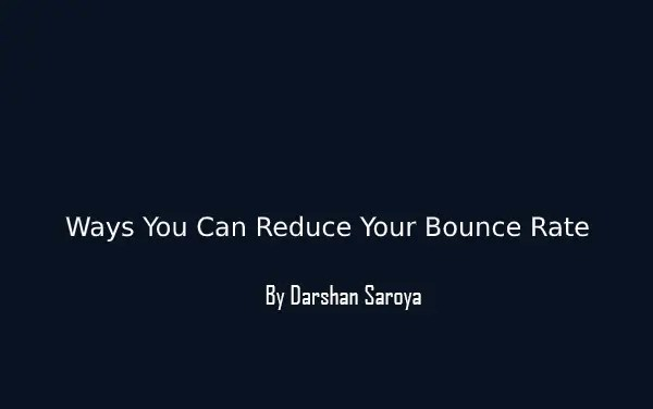 Ways You Can Reduce Your Bounce Rate
