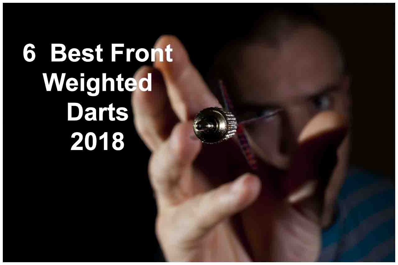 6 Best Front Weighted Darts 2020