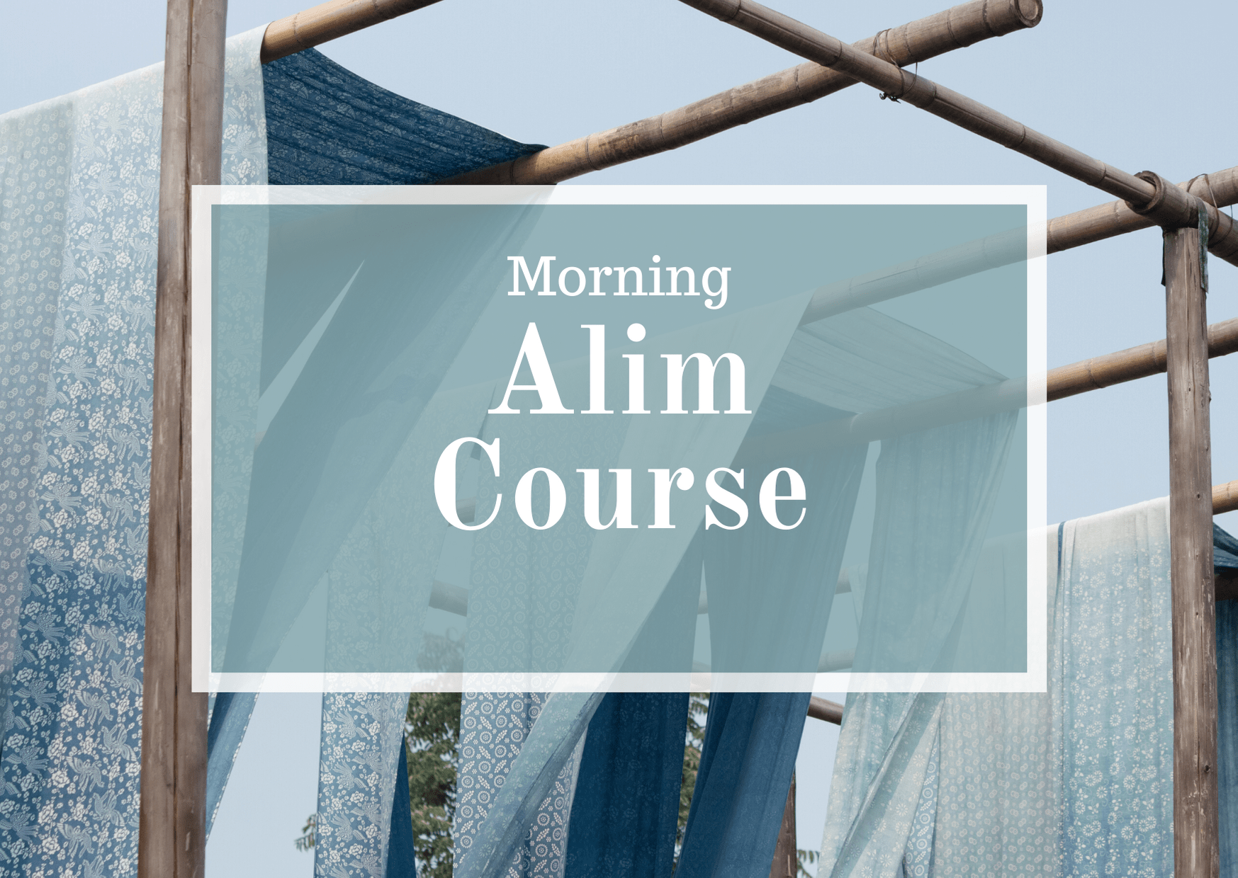 Morning Alim Course