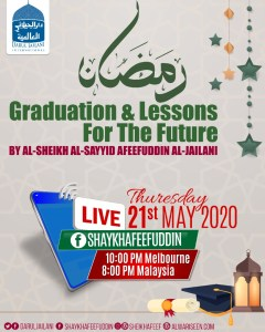 Ramadhan Graduation & Lessons for the Future – 21 May 2020