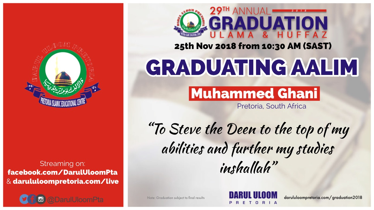 Ahmed Ghani : Graduating Hafiz from Darul Uloom Pretoria in 2018
