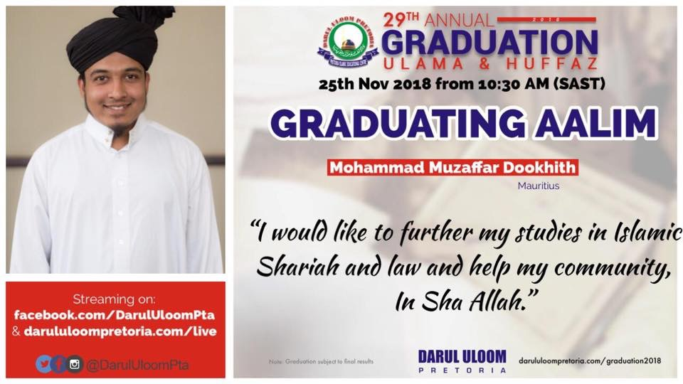 Muzaffar : Graduating Aalim from Darul Uloom Pretoria in 2018
