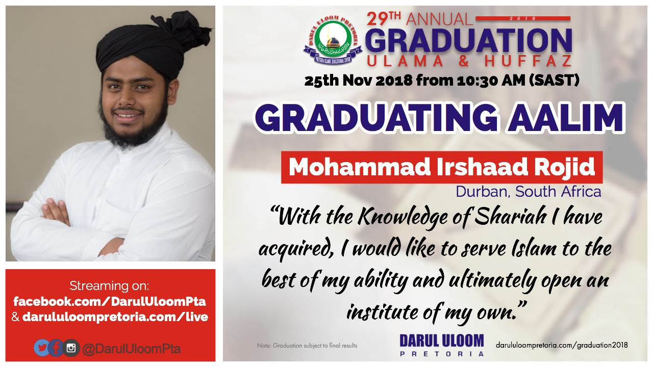 Irshaad : Graduating Aalim from Darul Uloom Pretoria in 2018