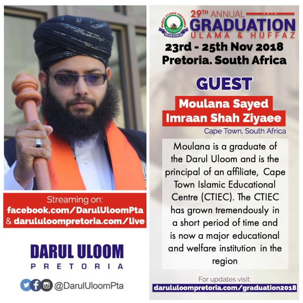Moulana Sayed Imran Shah at Darul Uloom Pretoria's 29th Annual Graduation