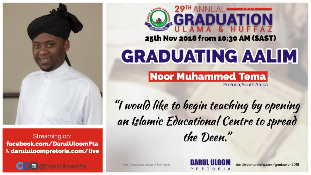 Noor : Graduating Aalim from Darul Uloom Pretoria in 2018