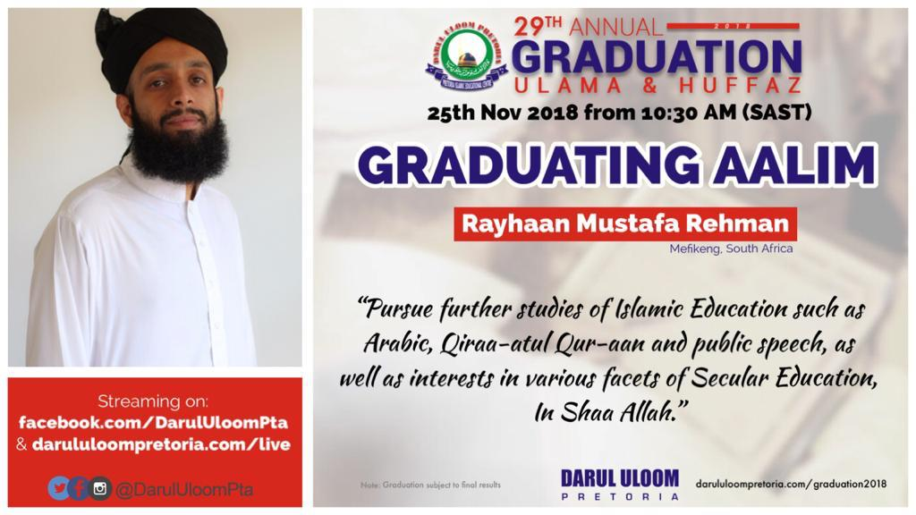Rayhaan : Graduating Aalim from Darul Uloom Pretoria in 2018