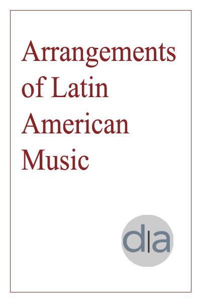 Arrangements of Latin American Music