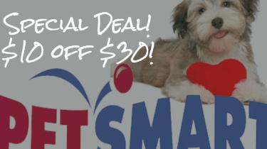 Special PetsMart promotion. $10 off $30.