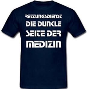 Quelle:https://www.amazon.de/Spreadshirt-Rettungsdienst-Dunkle-Medizin-T-Shirt/dp/B07CCLSHYR