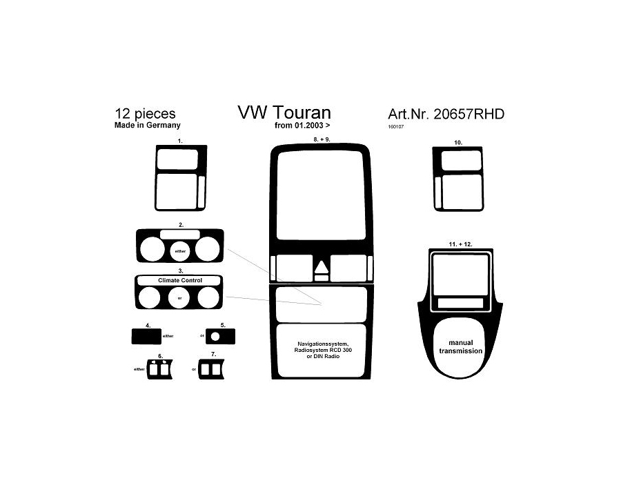 VW Touran Mk1 Dash Trim Kit 3M 3D 11-Parts