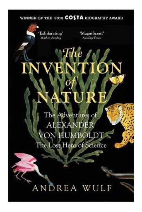 Gift Guide For Unusual Books Alexander von Humboldt and his Life Story