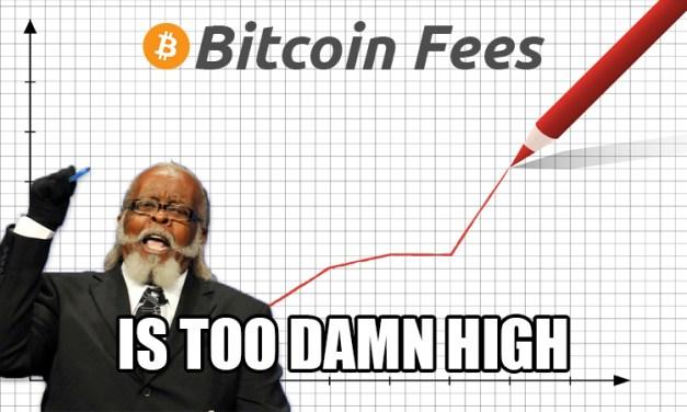 """Blockstream Entwickler sagt, dass Bitcoins """"Gebühren steigen werden"""" – Dash hat sich niedrigen Gebühren verschrieben"""
