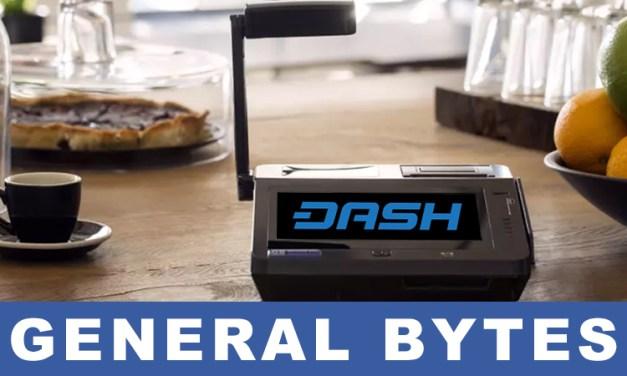 Dash finance son ajout aux distributeurs et systèmes PDV de General Bytes