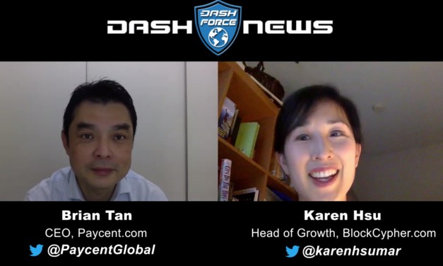 Dash Debit Card for US users! Karen Hsu interviews Brian Tan Paycent CEO
