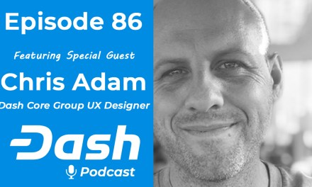 Dash Podcast 86 – Feat. Chris Adam Dash Core Group UX Designer