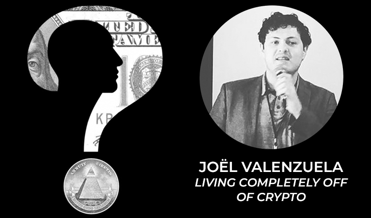 What Is Money Podcast – Joël Valenzuela Living Completely Off of Crypto