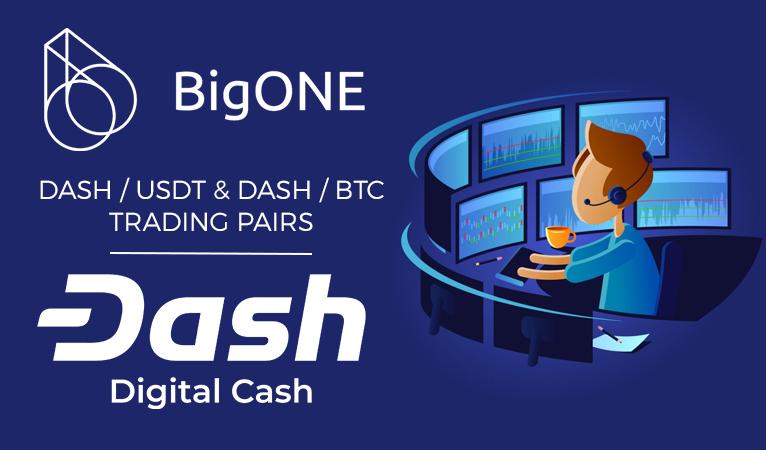 Asia-Based Exchange BigONE Adds Dash Trading Pairs