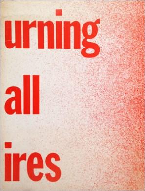 Bruce Nauman | Burning Small Fires, 1968
