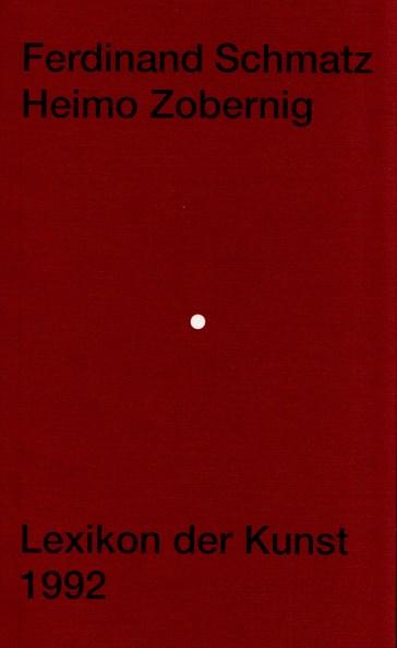Künstlerbuch | Artists' book: Ferdinand Schmatz / Heimo Zobernig. Lexikon der Kunst (Edition Patrizia Schwarz, 1992)