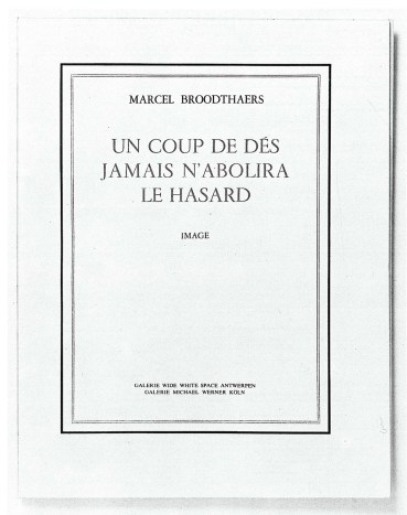 Künstlerbuch | Artists' book: Marcel Broodthaers. UN COUP DE DÉS JAMAIS N'ABOLIRA LE HASARD. Image, 1969 (Bilder aus: Marcel Broodthaers. Catalogue des Livres / Catalogue of Books / Katalog der Bücher 1957-1975, Galerie Michael Werner, Köln)