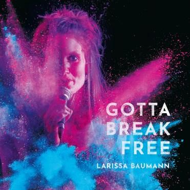 Das neue Album «Gotta Break Free»